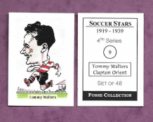 Clapton Orient Tommy Walters 9 (FC)